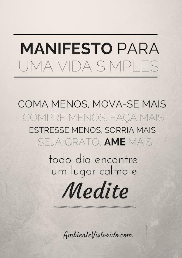 Manifesto para uma Vida Simples - Blog Ambiente Vistoriado copy